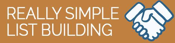 Really Simple List Building
